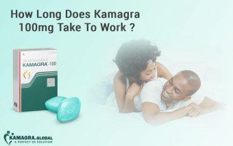 How Long Does Kamagra 100mg Take To Work