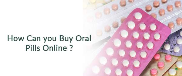 How Can you Buy Oral Pills Online