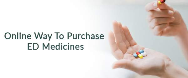 Online Way To Purchase ED Medicines