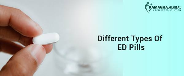 Different Types Of ED Pills