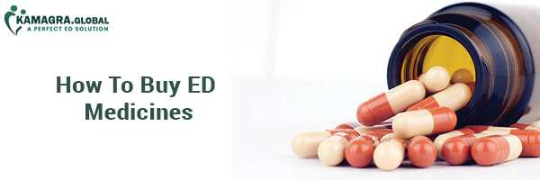 How To Buy ED Medicines