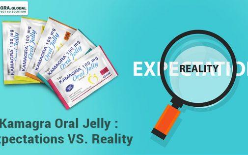 Kamagra Oral Jelly - Expectations vs Reality