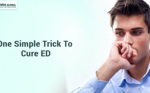 One Simple Trick To Cure ED