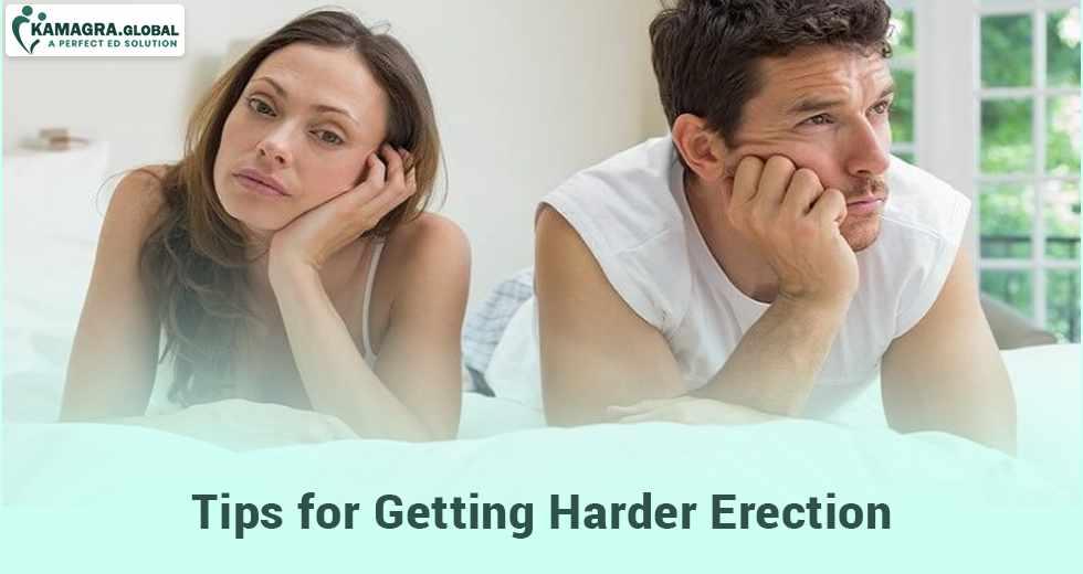 Tips for Getting Harder Erection