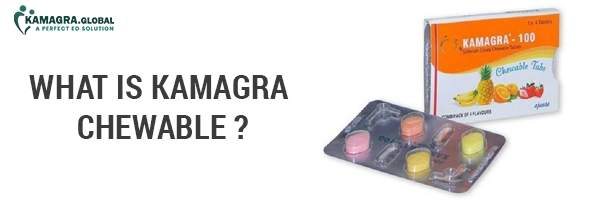 What Is Kamagra Chewable