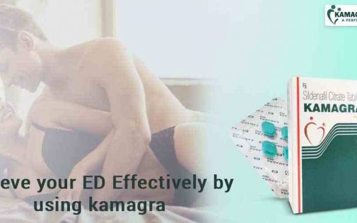 Relieve your ED effectively by using kamagra