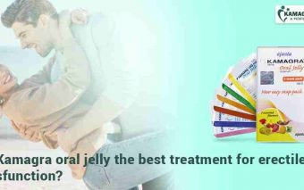 Is Kamagra oral jelly the best treatment for erectile dysfunction