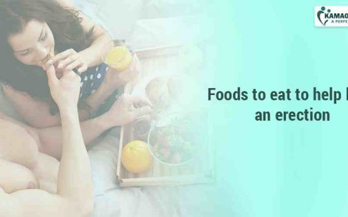 Foods to eat to help keep an erection