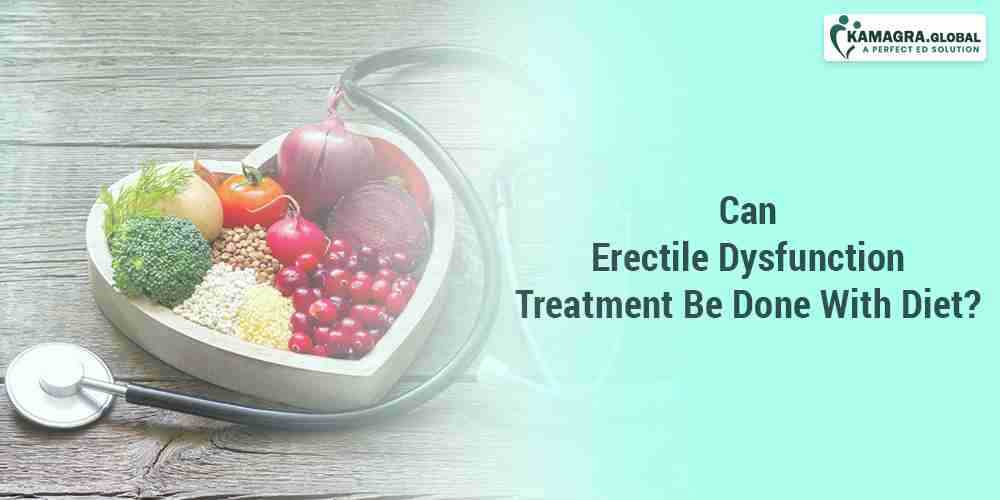 Can Erectile Dysfunction Treatment Be Done With Diet